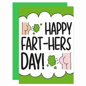 """Green and white greetings card with bum illustrations and the phrase """"Happy Fart-hers Day!"""" on the front."""