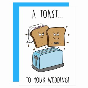 Cute Wedding Card, Congratulations Joke, Straight Marriage, Funny Greetings, Bread Pun, Toaster Drawing, TeePee Creations, Confetti Card, For Vegetarian, Vegan Food, Husband and Wife, Engagement Gift, Toast Illustration
