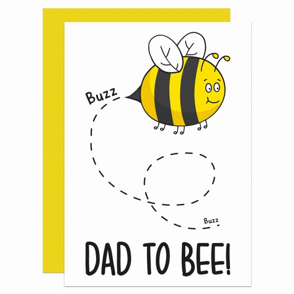 """White greetings card with bee illustration and the phrase """"Dad To Bee"""" on the front."""