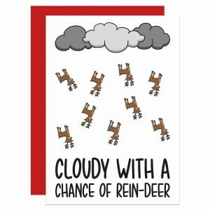 Pun Christmas Card Funny Deer Reindeer Animal Holidays Weather Cloudy Chance Tipi Creations Rudolph Confetti Xmas Cloud Rain Sleigh Illustration Snow Fun Secret Santa