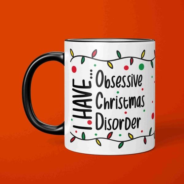 Funny Pun Mug, OCD Mug, Obsessive Christmas, Christmas Present, Secret Santa Gift, Xmas Present, TeePee Creations, Fun Holidays Gift, Gift for Friend, Gift for Mum, Gift for Sister, I Love Christmas, Christmas Obsessed