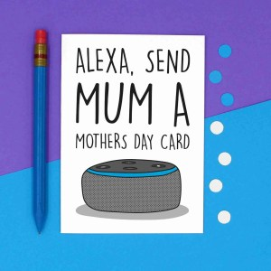 Funny Alexa Pun, TePe Creations, Confetti Card, Mothers Day Card, Card for Tech Lover, Alexa Command Card, Blank Card, Technology Lover, IT Lover Card, Card for Nerd, Card for Mum, Card for Stepmum, Alexa Send Card