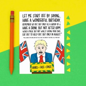Boris Johnson Card, Funny Birthday, Hands Face Space, Socialising in 6, Eat Out To Help Out, September Speech, Lockdown Humour, TeePee Creations, Confetti Card, Topical Greetings, Mask Pun, Social Distancing, Quarantine Joke