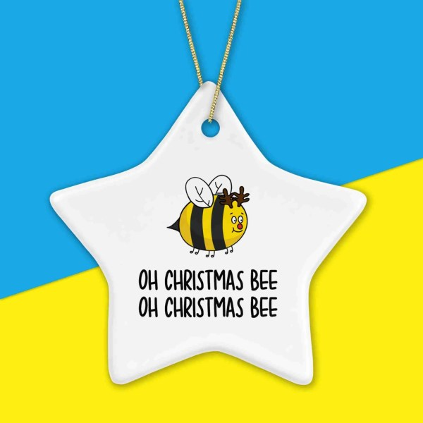 Funny Bauble Buzzing Bee Pun Xmas Gift Oh Christmas Tree Carol Song Star Shape TeePee Creations Ornament Stocking Filler Christmas Present Kid Animal Lover Reindeer Drawing Fun Illustration Insect