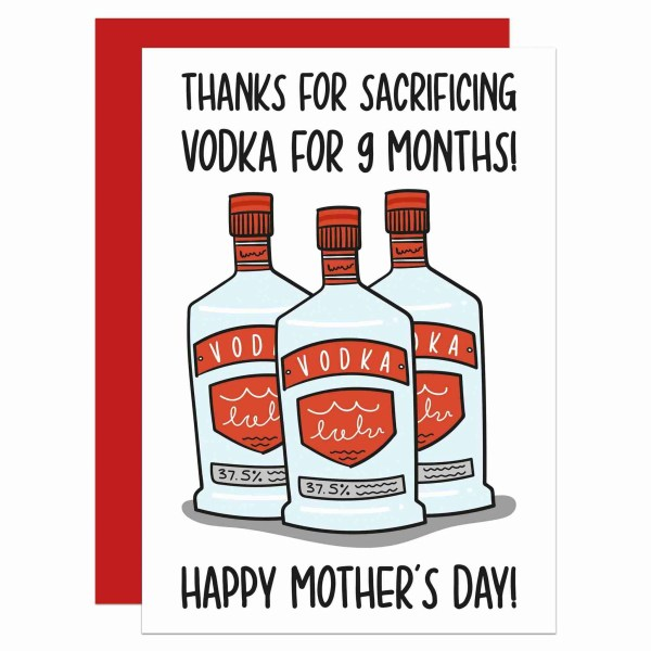 Funny Pun Card TeePee Creations Cocktail Lover Mothers Day Mum Confetti Sacrifice Vodka Newborn Baby 9 Months Give Up Drink Thank You Illustration Fun Joke Bottle Alcohol