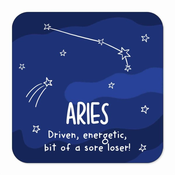 Aries Illustration Funny Birthday Coaster Ram Illustration Pun TeePee Creations Christmas Present Rude Sister Brother Joke Cheeky Star Sign Space Constellation March Horoscope Adult Swear Driven Energetic Sore Loser Sister April Zodiac