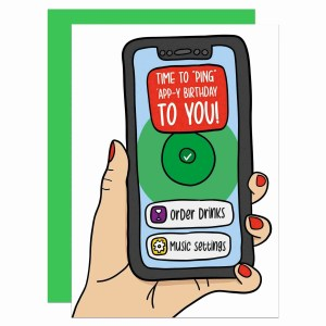 """Greetings card with NHS app illustration and the phrase """"Time to """"ping"""" 'app-y birthday to you!""""."""