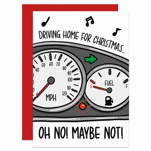 """Greetings card with dashboard illustration and the phrase """"Driving home for Christmas… Oh no! Maybe not!"""""""