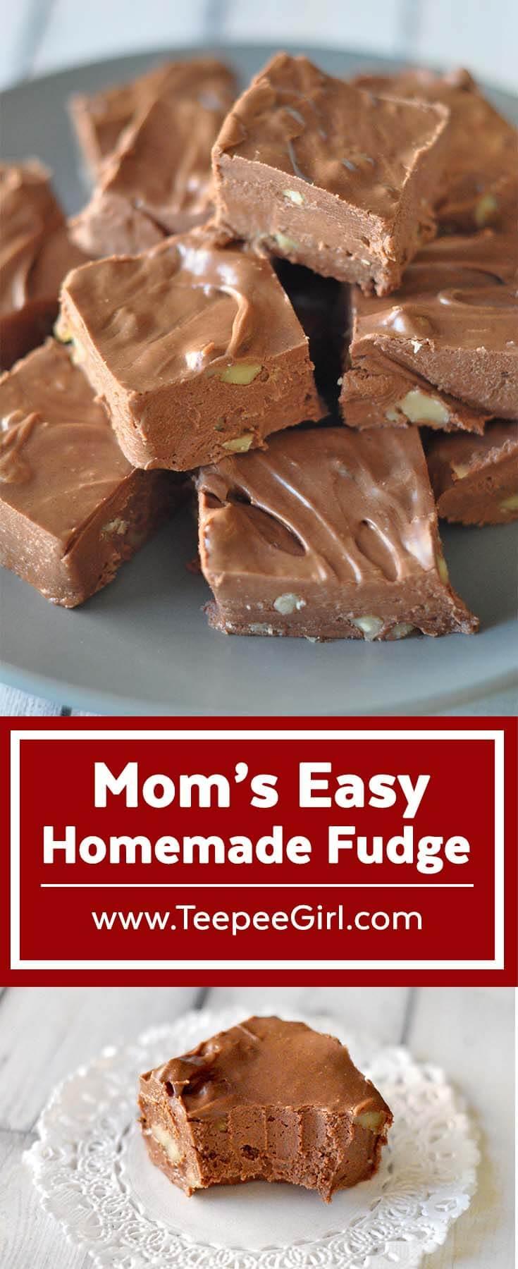 My mom has been making this fudge for as long as I can remember. It's creamy, decadent, and best of all, easy! Get the recipe at www.TeepeeGirl.com.