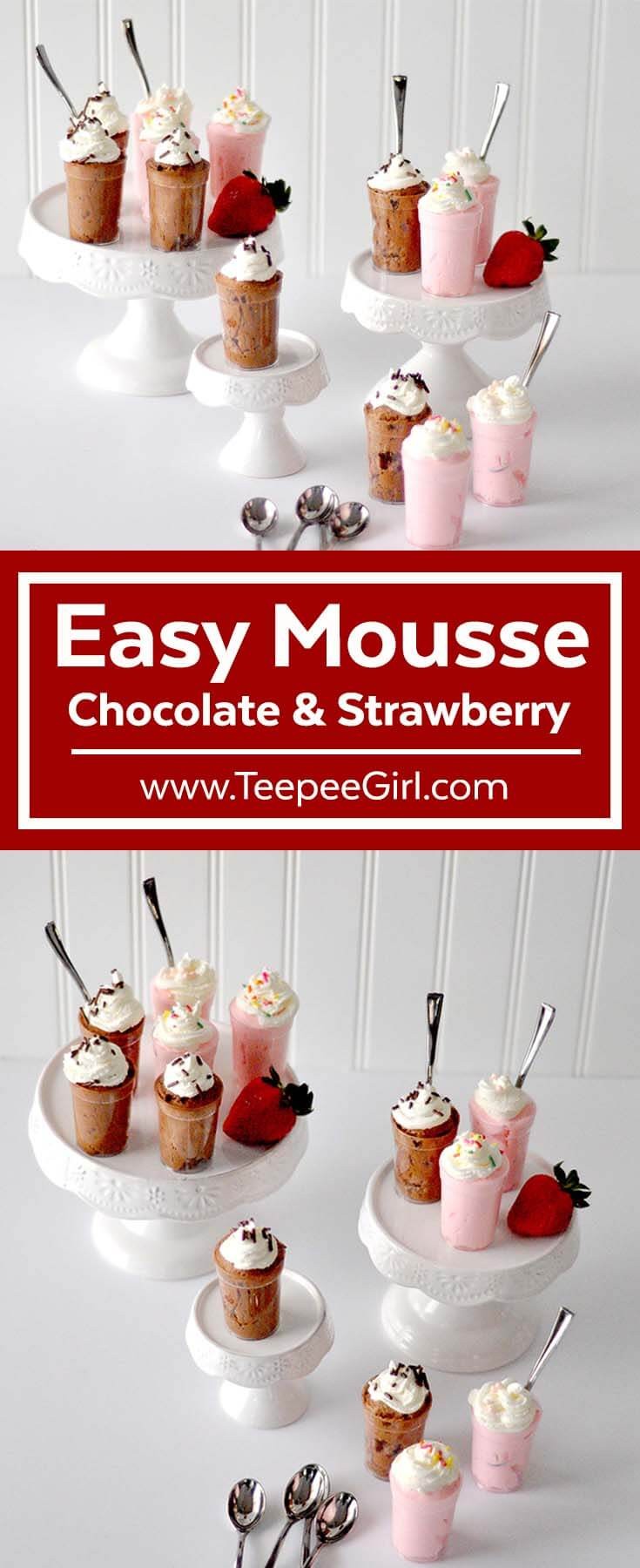 Chocolate and strawberry mousse couldn't be easier! These simple but totally delicious recipes will make you a rock star with friends and family! Click here or go to www.TeepeeGirl.com.