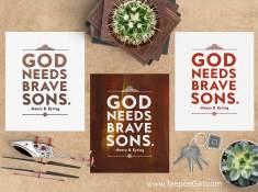 God Needs Brave Sons Free Printables   www.TeepeeGirl.com