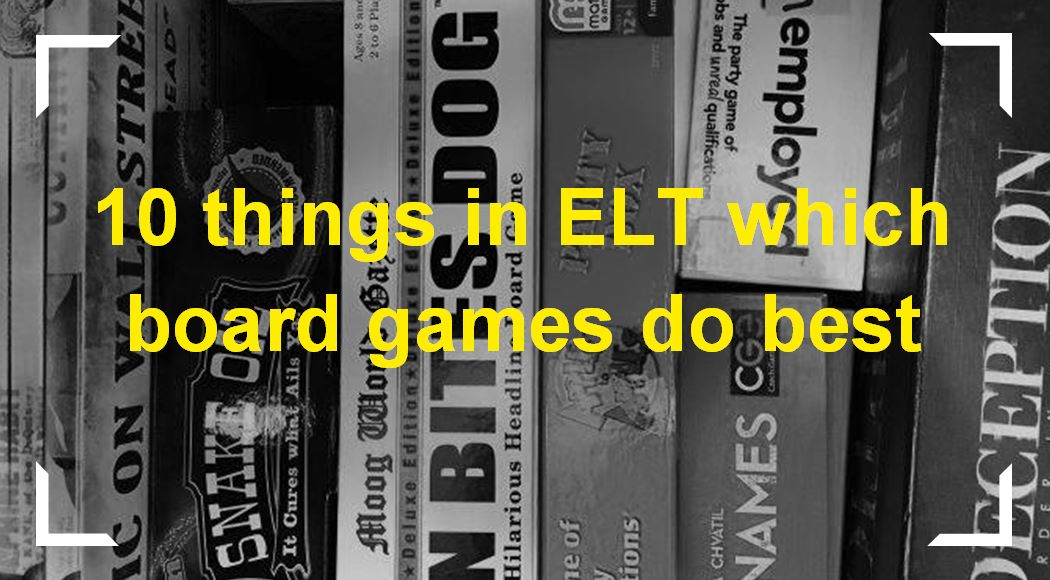 10 things in ELT which board games do best