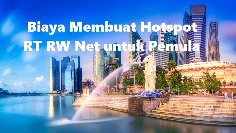 Biaya Membuat Hotspot RT RW Net untuk Pemula