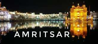 The First-Ever Trip to Amritsar