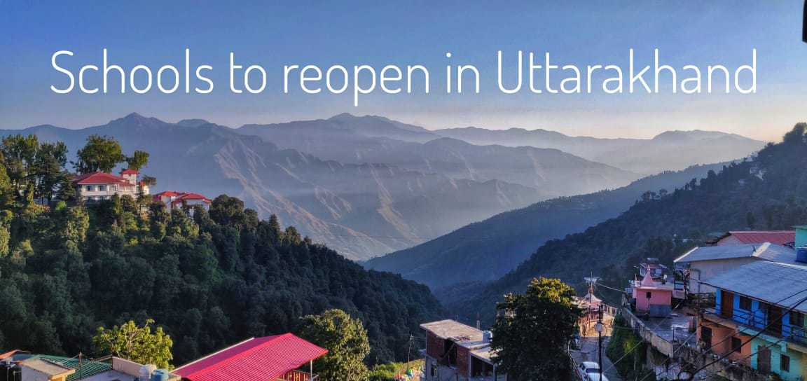 Uttarakhand Government to Reopen School in State