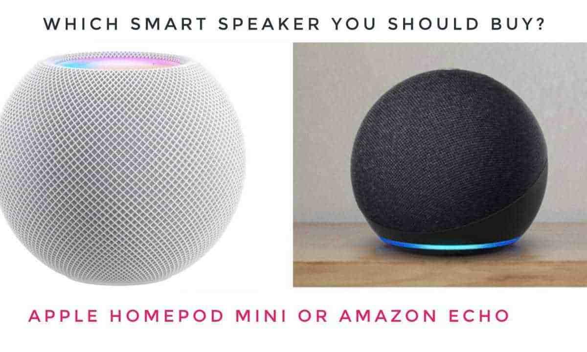 Apple HomePod Mini vs Amazon Echo, Which one you should Buy?