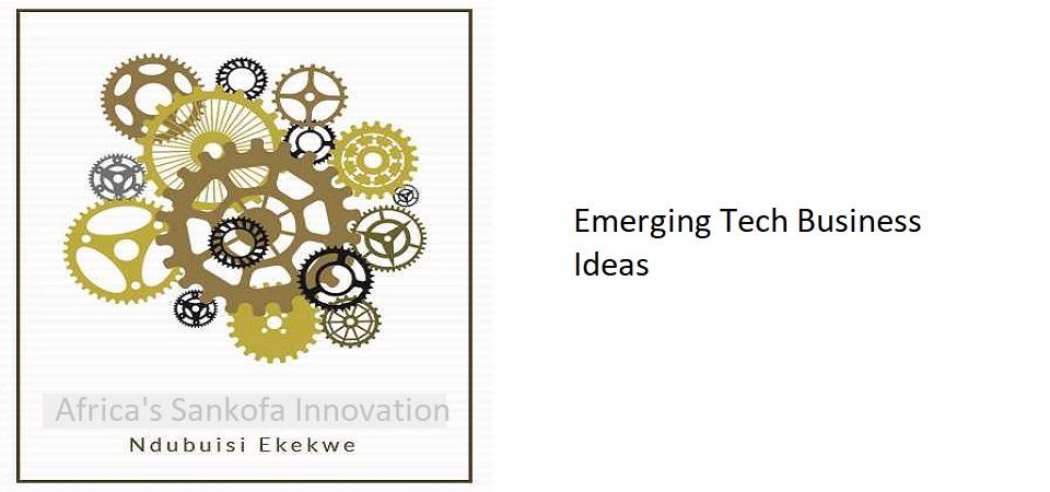 11.1 – Emerging Tech Business Ideas