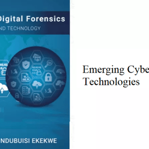7.0 – Emerging Cybersecurity Technologies