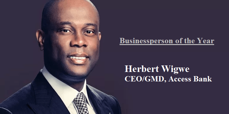 My 2018 Businessperson of the Year – Herbert Wigwe