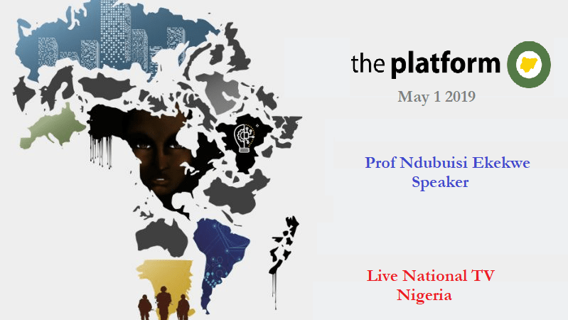 Ndubuisi Ekekwe to Speak in the Platform – the National Live TV program