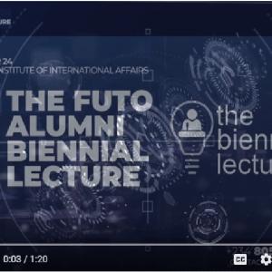 The FUTO Alumni Biennial Lecture – Oct 24th, NIIA Lagos