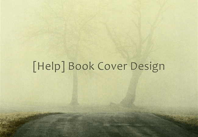 Help Needed On Book Cover Designs