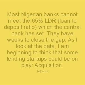 Some Nigerian Banks Could Buy Lending Startups To Meet LDR Target