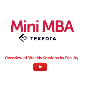 Tekedia Mini-MBA – Overview of Weekly Sessions by Faculty [Video]