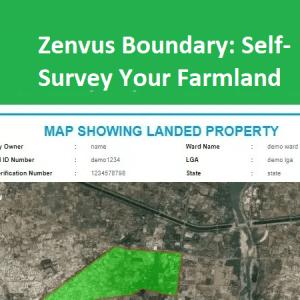Zenvus Boundary: Self-Survey Your Farmland
