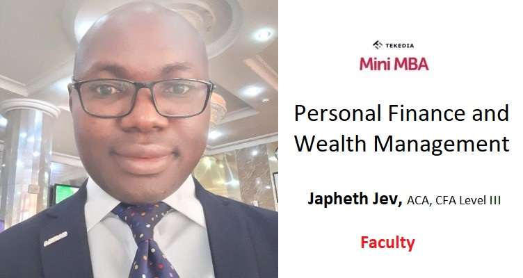 Learn Personal Finance and Wealth Management in Tekedia Mini-MBA