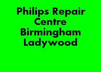 Philips Repair Centre Birmingham Ladywood