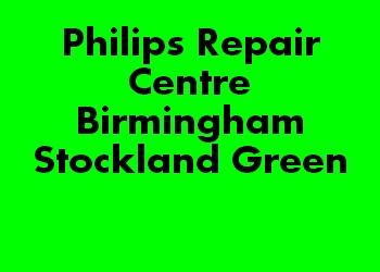 Philips Repair Centre Birmingham Stockland Green