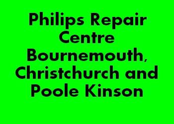 Philips Repair Centre Bournemouth, Christchurch and Poole Kinson