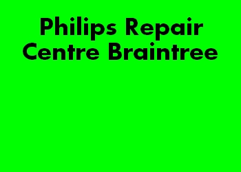 Philips Repair Centre Braintree