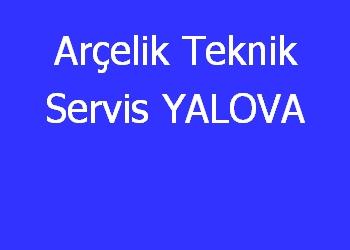 Arçelik Teknik Servis YALOVA