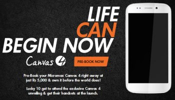 Micromax Canvas 4 Pre Bookings Started