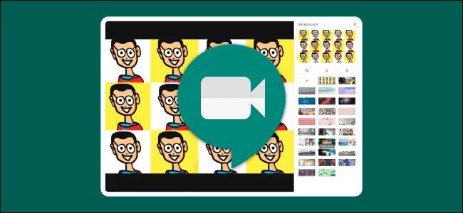 Google Meet'te Sanal Arka Planlar Nasıl Kullanılır