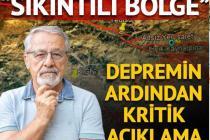 Bingöl'deki depremin ardından Prof. Dr. Naci Görür'den kritik açıklama