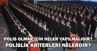 Polis olmak için neler gerekir