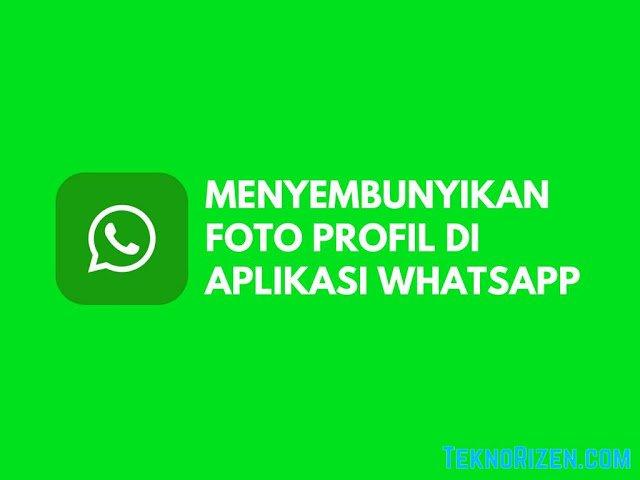 cara-sembunyikan-profil-whatsapp