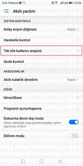 tek elle kullanım modu,huawei telefonlarda tel elle kullanım özelliği nasıl açılır,huawei telefonlarda ekran küçültme,mini ekran görünümü nedir