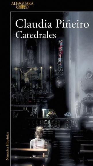 Catedrales, la novela editada por Alfaguara que premiaron en Guijón.