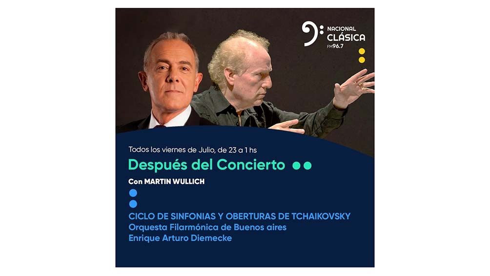 """""""Después del Concierto"""": Ciclos de Sinfonías y oberturas de Tchaikovsky."""
