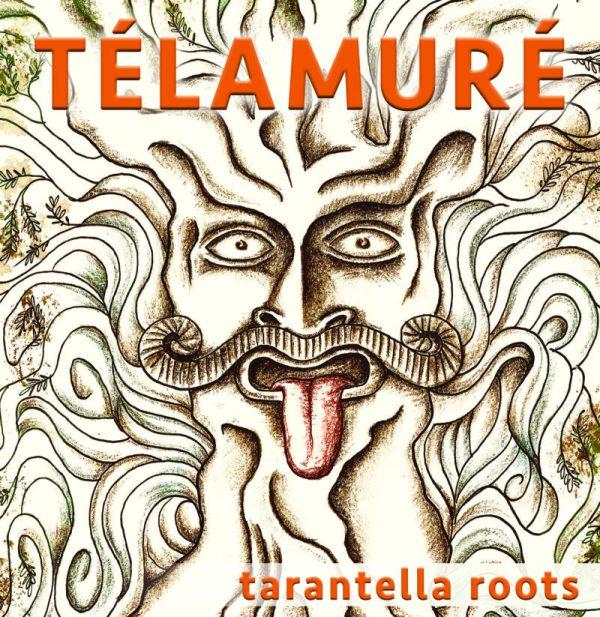 Télamuré Tarantella Roots pochette