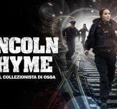 Lincoln Rhyme- caccia al collezionista di ossa Italia Uno