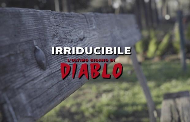 Irriducibile_l_ultimo_giorno_di_diablo_S1_IT_Poster