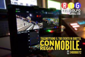 Trasmettiamo il tuo evento in diretta su Telegolfo-RTG