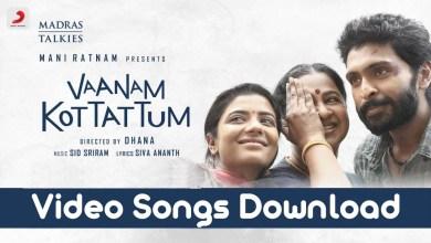Photo of Vaanam Kottattum Video Songs Download