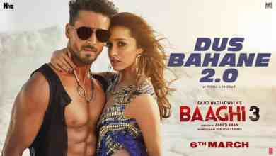 Photo of Baaghi 3: Dus Bahane 2.0 Full Video Song Download – Baaghi 3 video songs download