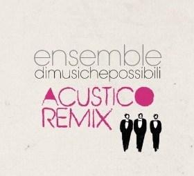 Ensemble di musiche possibili
